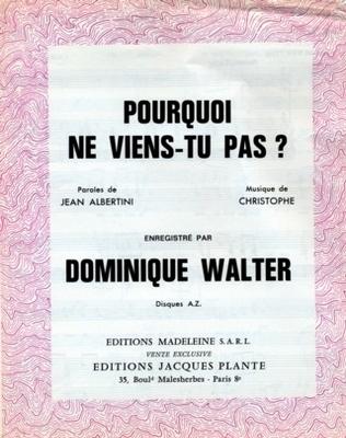 POURQUOI NE VIENS-TU PAS - E.1085.M - Editions Madeleine S.A.R.L. - Editions Jacques Plante