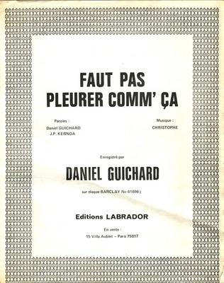 FAUT PAS PLEURER COMM'çA - LAB 1765 - Editions Labrador