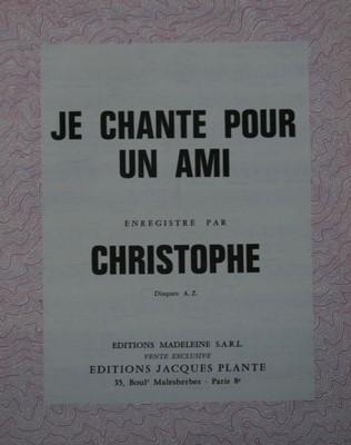 JE CHANTE POUR UN AMI - E1084M - Editions Madeleine S.A.R.L. - Editions Jacques Plante