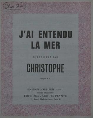 J'AI ENTENDU LA MER - E1093M - Editions Madeleine S.A.R.L. - Editions Jacques Plante