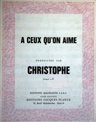A CEUX QU'ON AIME - E1096M - Editions Madeleine S.A.R.L. - Editions Jacques Plante