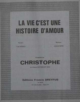 LA VIE C'EST UNE HISTOIRE D'AMOUR - EF251D - Editions musicales Francis Dreyfus
