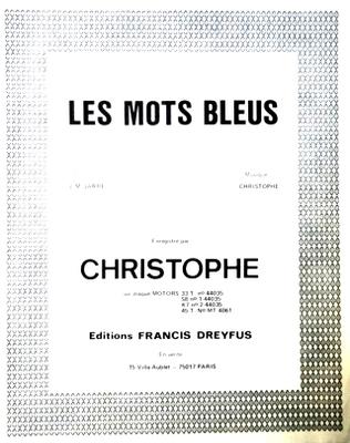 LES MOTS BLEUS - FD354 - Editions musicales Francis Dreyfus