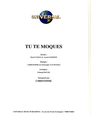 TU TE MOQUES - Universal Music - U.M.P. 11575